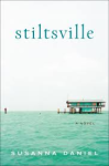 stiltsville book cover