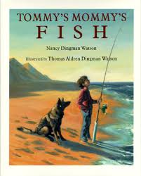 Tommy's Mommy's Fish
