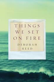 Things We Set on Fire