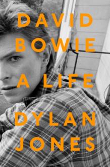 David Bowie A Life