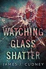 Watching Glass Shatter