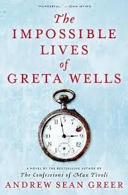 The Impossible Lives of Greta Wells pic